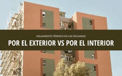 AISLAMIENTO TERMICO POR EL EXTERIOR VS POR EL INTERIOR
