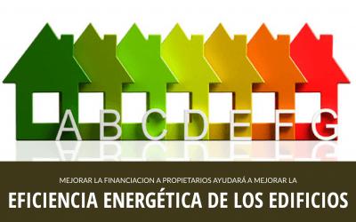 INCENTIVAR LA FINANCIACIÓN AYUDARÁ A AVANZAR LA REHABILITACIÓN ENERGÉTICA DE EDIFICIOS